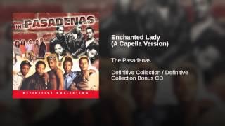 Enchanted Lady (A Capella Version)