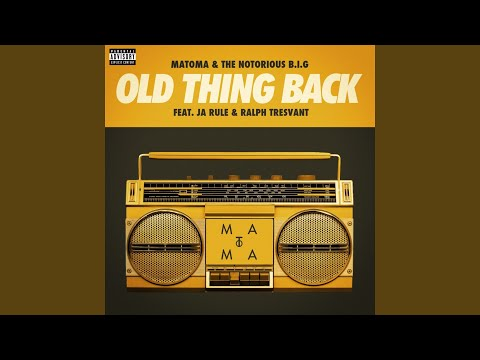 Old Thing Back feat Ja Rule and Ralph Tresvant