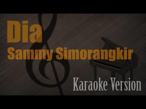 Sammy Simorangkir - Dia Karaoke Version | Ayjeeme Karaoke