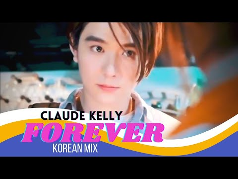 Forever - Claude Kelly |  Korean Mix | Best Love Story Video 2018