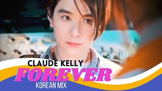 Download Mp3 Forever - Claude Kelly |  Chinese Mix | Best Love Story Video 2018