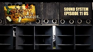 JAMAICAN SOUND SYSTEM ☞ EPISODE 11 - JUST HUMANS - À LA JAMAÏQUE ☜