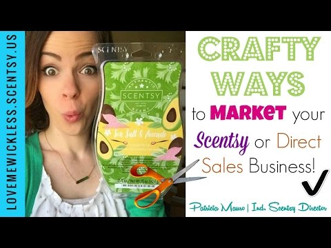 Crafty Ways to MARKET your Scentsy or Direct Sales Business!