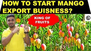 HOW TO START MANGO EXPORT BUSINESS IN INDIA | #LOYAUTEIMPORTEXPORTS#VIKASKHATRI#EXPORT#MANGO#INDIA
