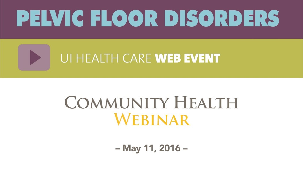 Pelvic Floor Disorders: Women's Health