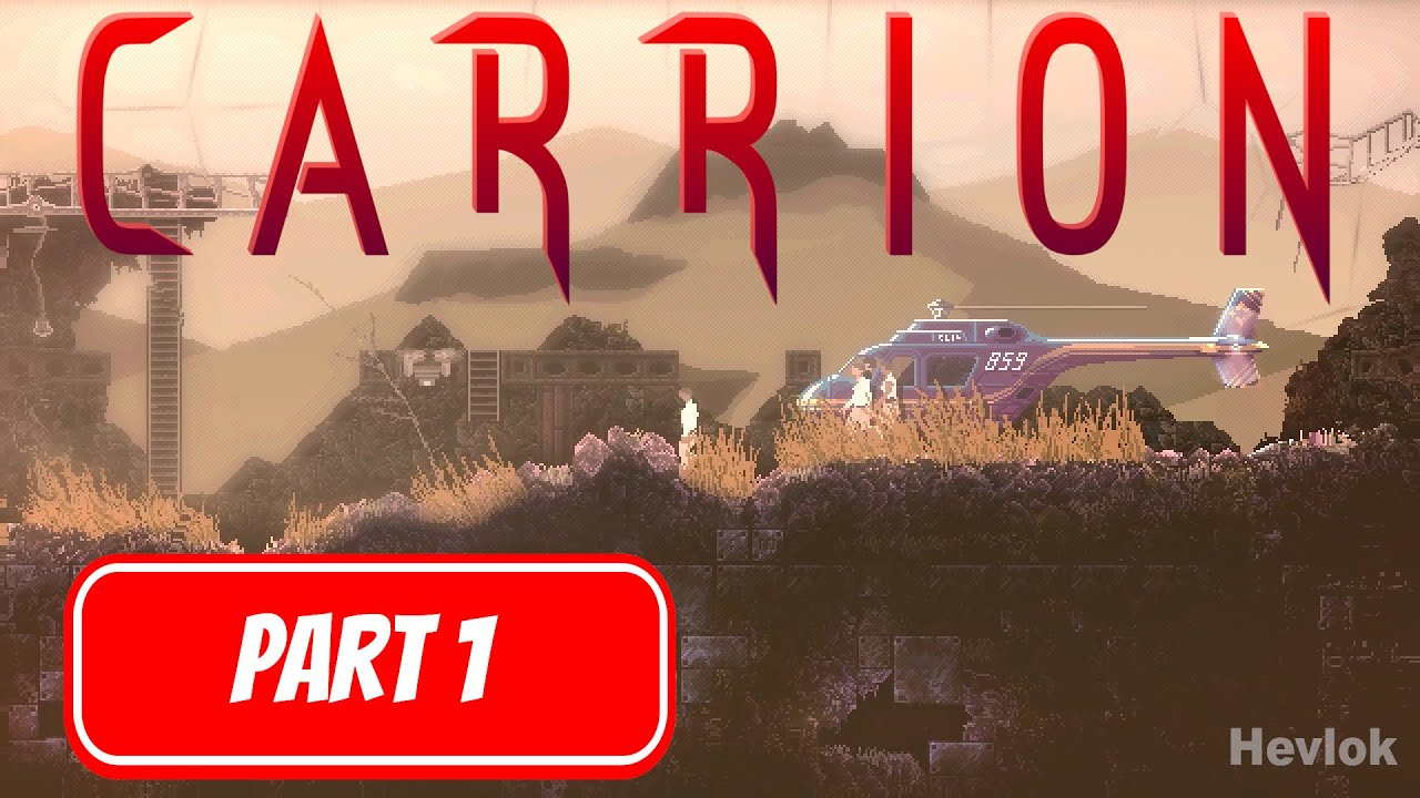 Carrion Gameplay Walkthrough Part 1 No Commentary Youtube