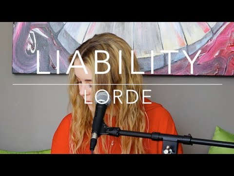 Liability by Lorde / Cover by Tylan