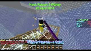 Hack Report 2 #Xplay 28 April 2014