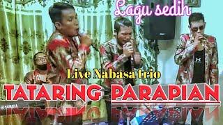TATARING PARAPIAN lagu sedih cover NABASA TRIO,  sangat menyentuh, live streaming peduli