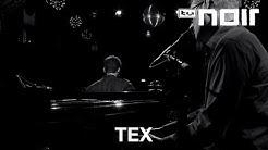 Tex - Düster bist du schön (feat. Jeronÿmus) (live bei TV Noir)