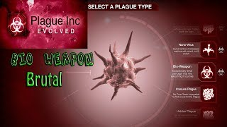 Plague Inc. Evolved - Bio Weapon Brutal Walkthrough