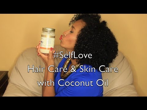 How to Use Coconut Oil for Skin and Hair - #SelfLove