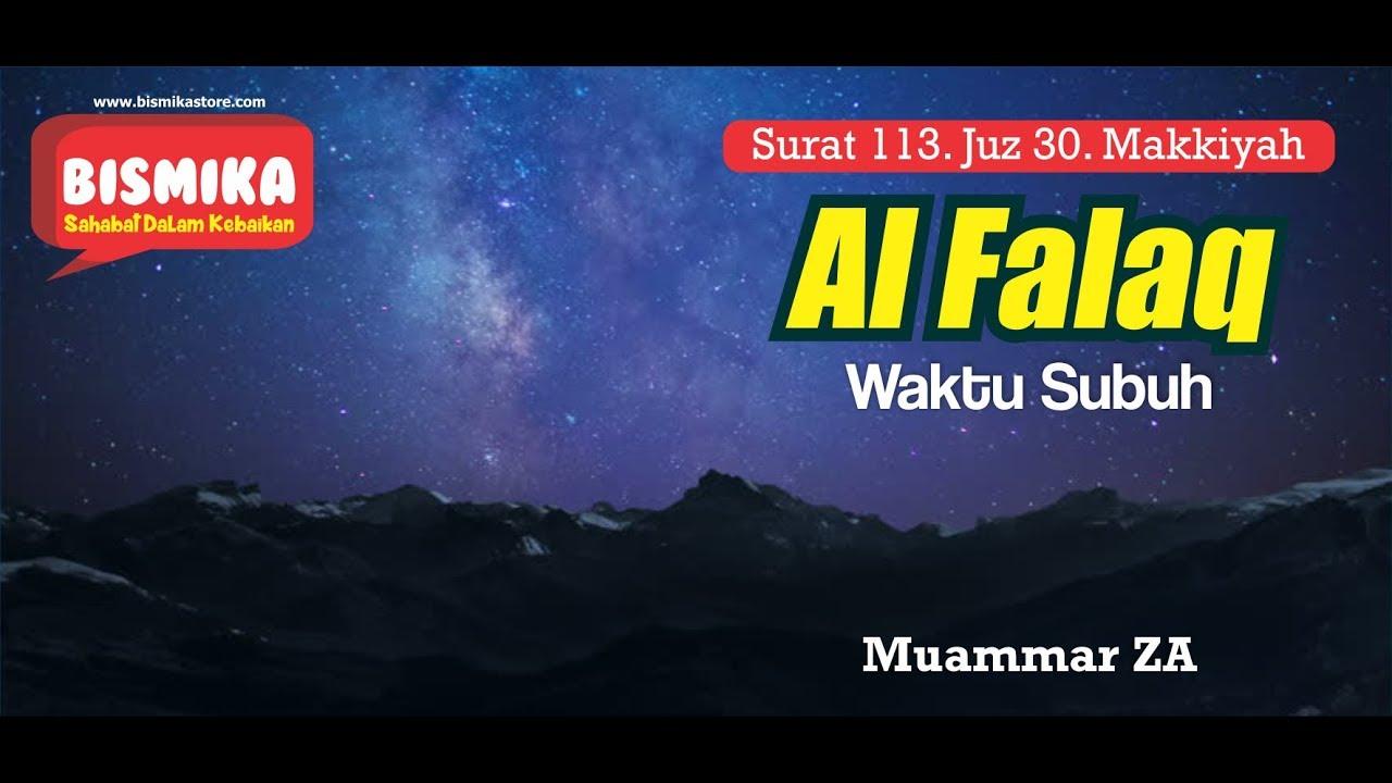 113 Surat Al Falaq Muammar Za Bismikastore
