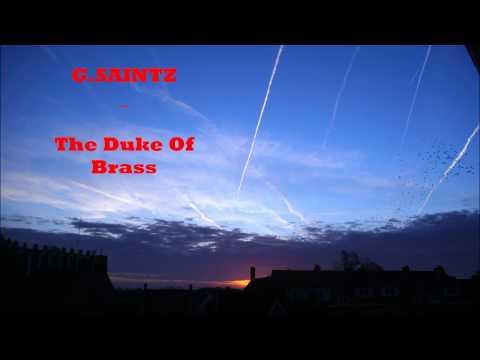G.Saintz - The Duke Of Brass