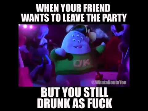 When your friend wants to leave the party