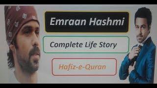 Complete life-Story of Emraan Hashmi    Hafiz-e-Quran    Urdu/Hindi