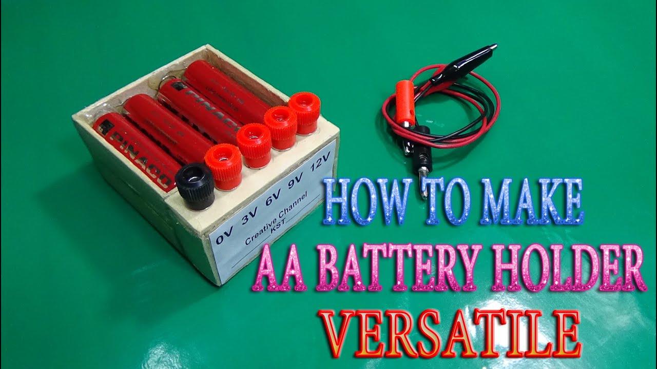 How to Make AA Battery Holder Versatile use 3v - 6v - 9v -12v simple ...