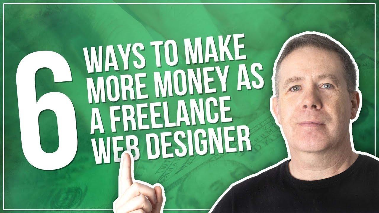 How To Make Money As A Freelance Web Developer Youtube