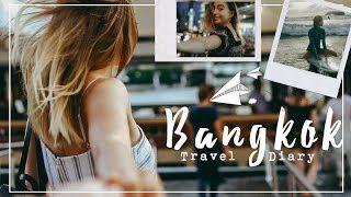 Thailand Travel Diary | 4 Days in Bangkok 🇹🇭
