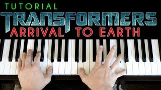 Transformers - Arrival To Earth (piano tutorial & cover)
