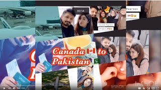 Travel VLOG from Canada to Pakistan Feb 15,2019