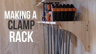 Making a Clamp Rack!