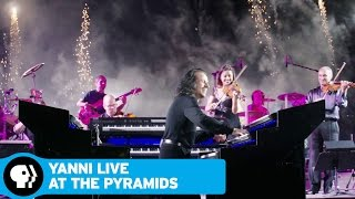 YANNI LIVE AT THE PYRAMIDS: THE DREAM CONCERT | March 2016 | PBS