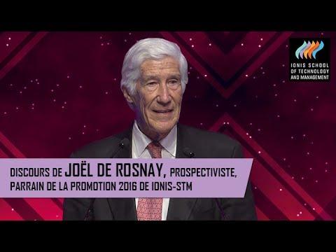 Discours de Joël de Rosnay, prospectiviste, parrain de la promotion 2016