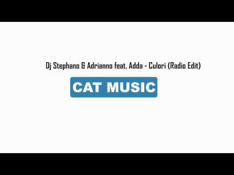 Dj Stephano & Adrianno Feat. Adda - Culori (Official Single)