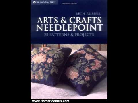 Home Book Summary: Arts  Crafts Needlepoint: 25 Patterns  Projects by Beth Russell