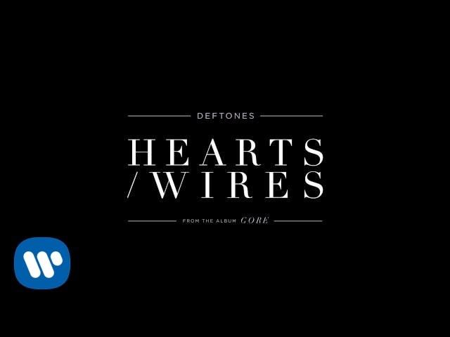 deftones-hearts-wires-official-audio-deftones