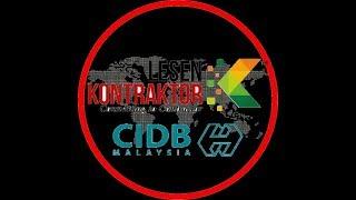 Bagaimana untuk Mendaftar Lesen Kontraktor CIDB