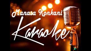 Konkani Karaoke/Manasa with lyrics /GLORIOUS Angelore/ Maxim Pereira