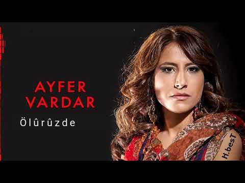 Ayfer Vardar - Ölürüzde - 2017