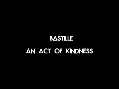 bastille---an-act-of-kindness---lyrics