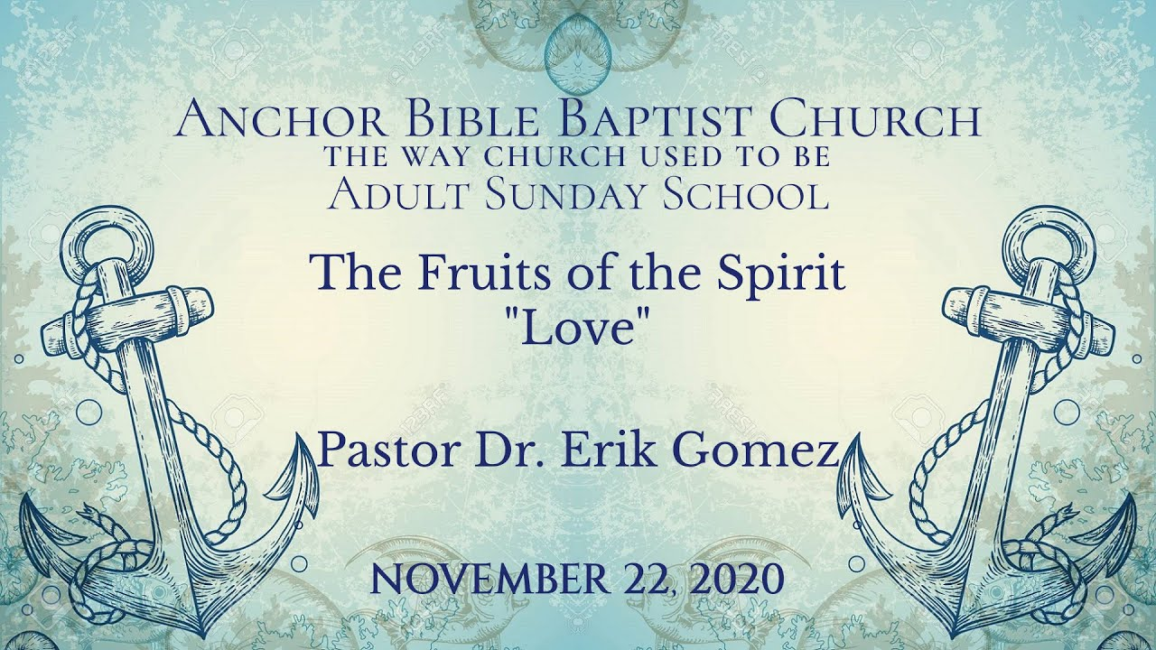 The Fruits of the Spirit - Love