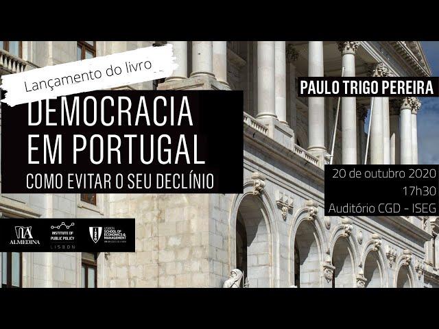 Lançamento do Livro   A Democracia em Portugal: Como evitar o seu declínio?