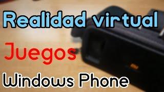 Los mejores juegos de realidad virtual para Windows Phone y Windows 10 Mobile