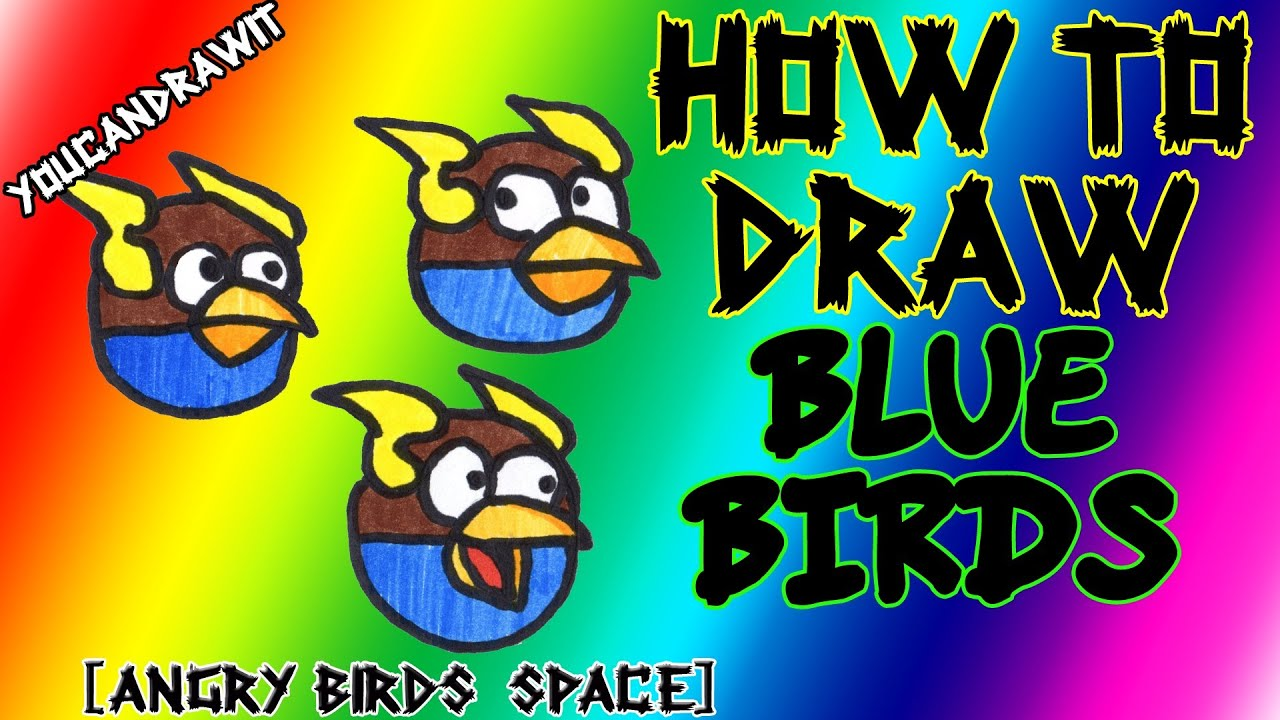 How To Draw Space Blue Birds From Angry Birds Space