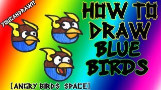 How To Draw Space Blue Birds from Angry Birds Space ✎ YouCanDrawIt ツ