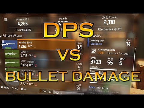 The Division - DPS VS BULLET DAMAGE - chosing the best weapon