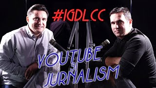 Despre YouTube și Jurnalism - Dan Cadar - #IGDLCC E047 #PODCAST