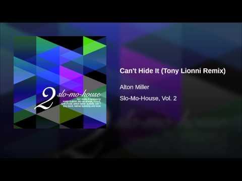 Can't Hide It (Tony Lionni Remix)