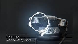 Call Aundi l Yo Yo Honey Singh l latest Punjabi song l Zorawar l t-Series l (Audio)