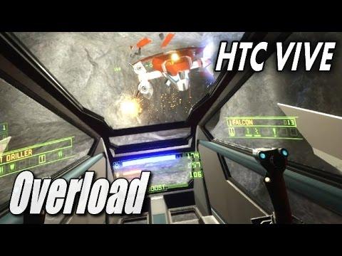 SteamVR HTC VIVE - Overload (Original Descent Devs)