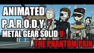 Animated Parody - Metal Gear Solid V: The Phantom Pain