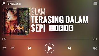 Slam - Terasing Dalam Sepi [Lirik]