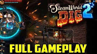SteamWorld Dig 2 Full Gameplay And Walkthrough (Intro Through Ending) | 1080p