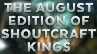 Never watched Starcraft? Try SHOUTcraft Kings, my monthly event.