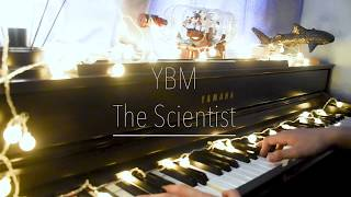 YBM - The Scientist cover (From Coldplay)